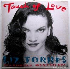 Discos de vinilo: LIZ TORRES FEATURING MASTER C & J - TOUCH OF LOVE - MAXI BLACK MARKET RECORDS 1988 BPY. Lote 288549488