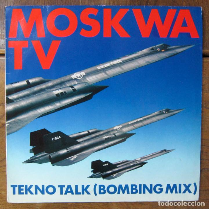 MOSKWA TV - TEKNO TALK (BOMBING MIX) / TEKNO TALK (CIVILIAN PLAY) - 1985 - (Música - Discos de Vinilo - Maxi Singles - Techno, Trance y House)