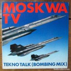 Discos de vinilo: MOSKWA TV - TEKNO TALK (BOMBING MIX) / TEKNO TALK (CIVILIAN PLAY) - 1985 -. Lote 288549663