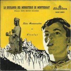 Discos de vinilo: LA ESCOLANIA DEL MONASTERIO DE MONTSERRAT - SALVE MONTSERRATINA / VIROLAI - 50'S. Lote 288550508