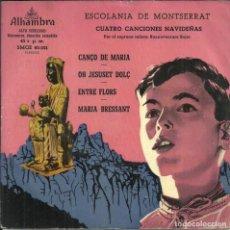Discos de vinilo: LA ESCOLANIA DEL MONASTERIO DE MONTSERRAT - CANÇO DE MARIA +3 - ALHAMBRA - 50'S. Lote 288552033