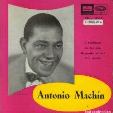 Discos de vinilo: ANTONIO MACHÍN - EL HUERFANITO / SON LOS AÑOS / NO PUEDO SER FELIZ / OTRA PUERTA - ODEON - 1958. Lote 288552998