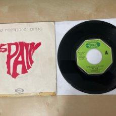 "Discos de vinilo: SPAIN - ME ROMPO EL ALMA / STAY WITH ME - SINGLE 7"" SPAIN 1973. Lote 288559708"
