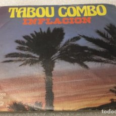 Discos de vinilo: SINGLE TABOU COMBO - INFLACION - LONELINESS - BARCLAY SN90068 - PEDIDO MINIMO 7€. Lote 288561123