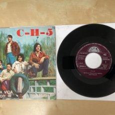 """Discos de vinilo: C-H-5 - VIVO LA VIDA / ESO NO - SINGLE 7"""" SPAIN 1972 PROMO. Lote 288564873"""