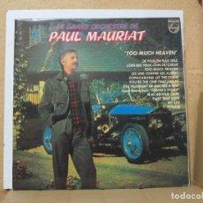 Discos de vinilo: LE GRAND ORCHESTRE DE PAUL MAURIAT - TOO MUCH HEAVEN - PHILIPS 91 20 382 - 1979. Lote 288568963