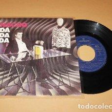 Discos de vinilo: NACHO - DA DA DA - SINGLE - 1982 - AZUL Y NEGRO PRODUCCION.. Lote 288579343