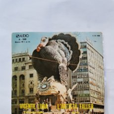 Discos de vinilo: VICENTE LUNA L'ARTISTA FALLER PASACALLE FALLAS. Lote 288582048