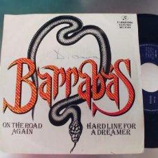 Discos de vinilo: BARRABAS-SINGLE ON THE ROAD AGAIN. Lote 288582553