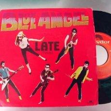 Discos de vinilo: BLUE ANGEL-SINGLE LATE. Lote 288582688