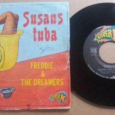 Discos de vinilo: FREDDIE & THE DREAMERS SUSANS TUBA / SINGLE 7 INCH. Lote 288598123