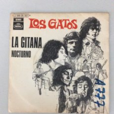 Discos de vinilo: LOS GATOS. LA GITANA. NOCTURNO. Lote 288602153
