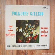Discos de vinilo: CORO DE RUADA GAITEROS DE SOUTELO LOS CHACAREROS VENEZUELA FOLKLORE GALLEGO VINILO LP GALICIA CELTA. Lote 288603743
