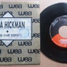 Discos de vinilo: SARA HICKMAN / EQUAL SCARY PEOPLE / SINGLE 7 INCH. Lote 288606763