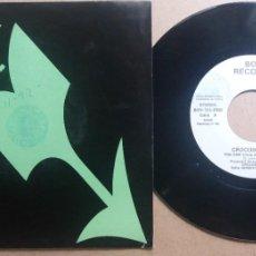 Discos de vinilo: CROCODILE MARK / THE ONE / SINGLE 7 INCH. Lote 288610818