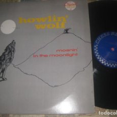 Discos de vinilo: HOWLIN' WOLF – MOANIN' IN THE MOONLIGHT (CHESS 59 1986) EDITADO USA. Lote 288610993