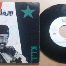 Discos de vinilo: K.L.J. / SADDAM / SINGLE 7 INCH. Lote 288611808