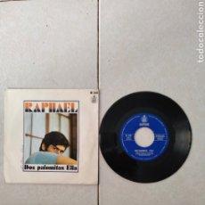 Discos de vinilo: RAPHAEL - DOS PALOMITAS - SINGLE - SPAIN - PR. Lote 288615078