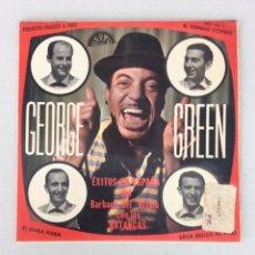 Discos de vinilo: GEORGE GREEN. ÉXITOS EN ESPAÑA DEL BÁRBARO DEL RITMO CON LOS BATANGAS.. Lote 288620738