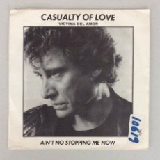 Disques de vinyle: CASUALTY OF LOVE. VÍCTIMA DEL AMOR. AIN'T NO STOPPING ME NOW. JOHNNY HALLYDAY. Lote 288621703