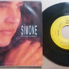 Discos de vinilo: SIMONE / PROCURO OLVIDARTE / SINGLE 7 INCH. Lote 288623998