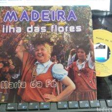 Discos de vinilo: MARÍA DA FE SINGLE MADEIRA PORTUGAL 1982. Lote 288626138