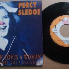 Discos de vinilo: PERCY SLEDGE / WHEN A MAN LOVES A WOMAN / SINGLE 7 INCH. Lote 288626298