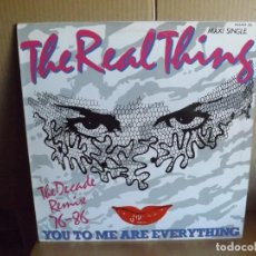 Discos de vinilo: THE REAL THING ---- YOU TO ME ARE EVERYTHING - MAXI SINGLE. Lote 288640678