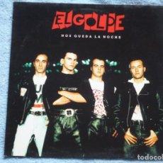 Discos de vinilo: EL GOLPE,NOS QUEDA LA NOCHE LP EDICION ALEMAMA DEL 91. Lote 288640718