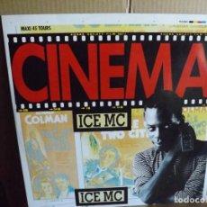 Discos de vinilo: ICE MC ---- CINEMA - MAXI SINGLE. Lote 288650318