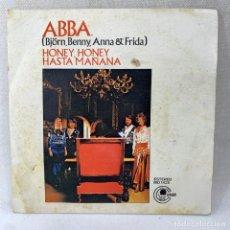 Discos de vinil: SINGLE ABBA - HONEY, HONEY HASTA MAÑANA - ESPAÑA - AÑO 1974. Lote 288650798