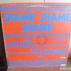 Discos de vinilo: SMITH AND JONES --- SHAME SHAME SHAME - MAXI SINGLE. Lote 288651778