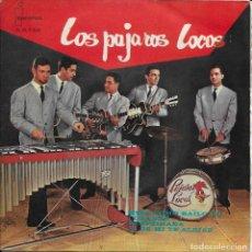 Discos de vinilo: LOS PAJAROS LOCOS MIRA COMO BAILO YO. Lote 288653303