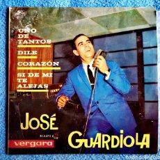 Discos de vinilo: JOSÉ GUARDIOLA - UNO DE TANTOS - DILE - CORAZON - SI DE MI TE ALEJAS. Lote 288673373