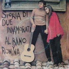 Discos de vinilo: AL BANO Y ROMINA POWER – STORIA DI DUE INNAMORATI - SINGLE SPAIN 1970. Lote 288674173