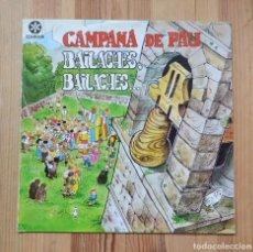 Discos de vinilo: CAMPANA DE PAU BAILACHES, BAILACHES... 1981 VINILO LP RUADA MUSICA GALEGA PORTADA MIGUELANXO PRADO. Lote 288676718