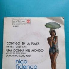 Discos de vinilo: NICO FIDENCO - CONTIGO EN LA PLAYA-DEBES CREERME-UNA DONNA NEL MONDO-PORQUE NO LLORO MAS. Lote 288677833
