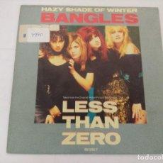 Discos de vinilo: BANGLES/HAZY SHADE OF WINTER/SINGLE MOTION PICTURE SOUNTRACK.. Lote 288677998