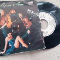 Discos de vinilo: SINGLE 8VINILO)-PROMOCION- DE RICCHI E POVERI AÑOS 80. Lote 288680963