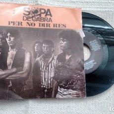 Discos de vinilo: SINGLE (VINILO) DE SOPA DE CABRA AÑOS 90. Lote 288681493