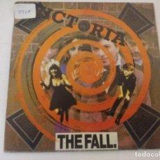 Discos de vinilo: THE FALL/VICTORIA/SINGLE.. Lote 288684633