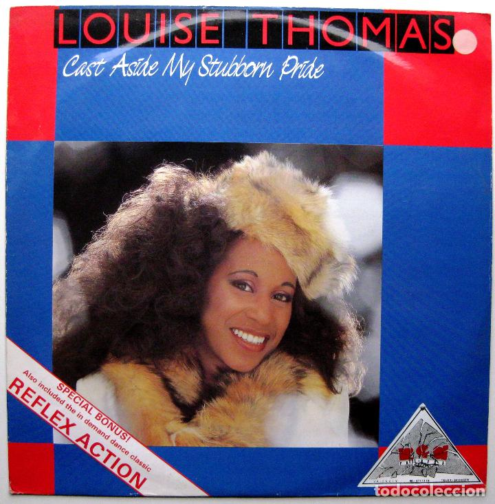 LOUISE THOMAS - CAST ASIDE MY STUBBORN PRIDE / REFLEX ACTION - MAXI R & B RECORDS 1986 UK BPY (Música - Discos de Vinilo - Maxi Singles - Disco y Dance)