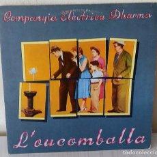 Discos de vinilo: COMPANYIA ELECTRICA DHARMA - L´OU COM BALLA EDIGSA - 1976. Lote 288693978