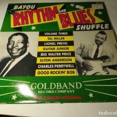 Discos de vinilo: LP - BAYOU RHYTHM AND BLUES SHUFFLE VOL. 3 - GCL-120 (VG+ / VG+) UK 1988. Lote 288701618
