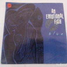 Discos de vinilo: AN EMOTIONAL FISH/BLUE/SINGLE.. Lote 288702103