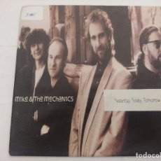 Discos de vinilo: MIKE & THE MECHANICS/YESTERDAY,TODAY,TOMORROW/SINGLE + HOJA PROMOCIONAL.. Lote 288704423
