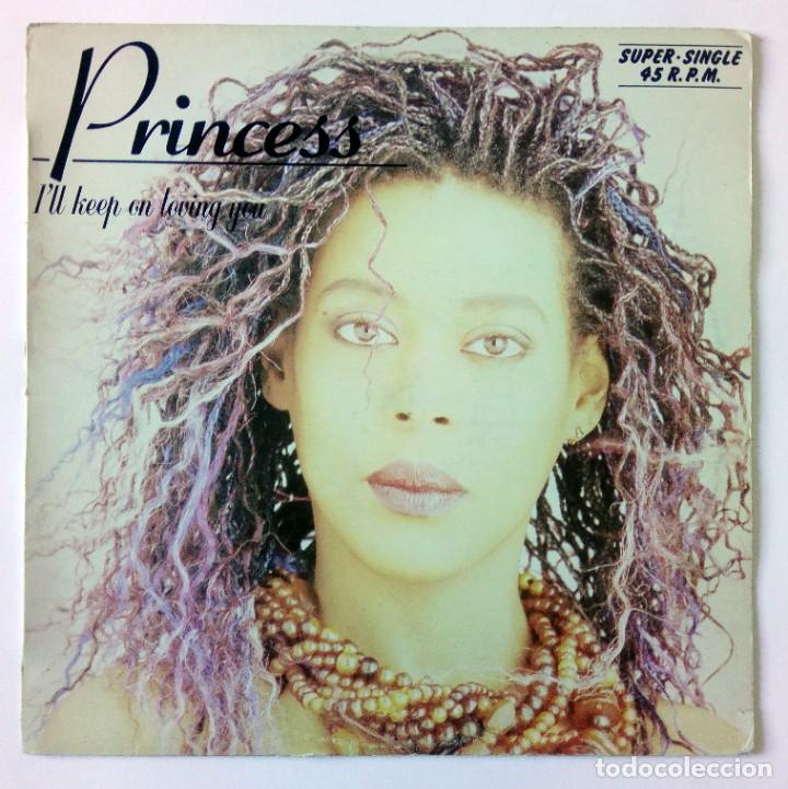 PRINCESS - I'LL KEEP ON LOVING YOU / AFTER THE LOVE HAS GONE -HISPAVOX - 1986 MAXI SINGLE (Música - Discos de Vinilo - Maxi Singles - Funk, Soul y Black Music)