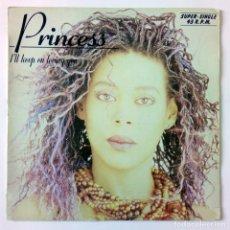 Discos de vinilo: PRINCESS - I'LL KEEP ON LOVING YOU / AFTER THE LOVE HAS GONE -HISPAVOX - 1986 MAXI SINGLE. Lote 288706728