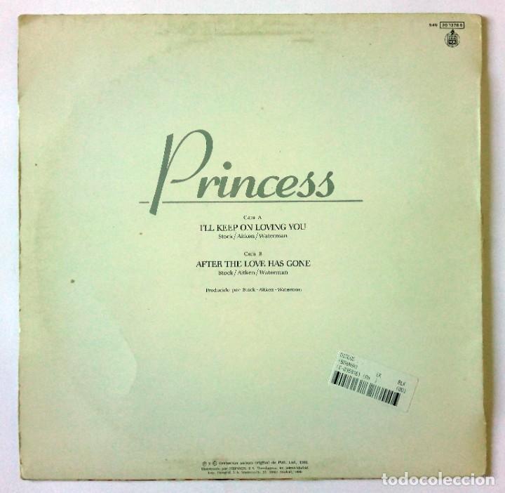 Discos de vinilo: PRINCESS - ILL KEEP ON LOVING YOU / AFTER THE LOVE HAS GONE -HISPAVOX - 1986 MAXI SINGLE - Foto 2 - 288706728