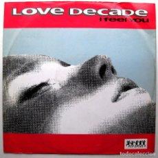 Discos de vinilo: LOVE DECADE - I FEEL YOU - MAXI ALL AROUND THE WORLD 1992 UK BPY. Lote 288707098